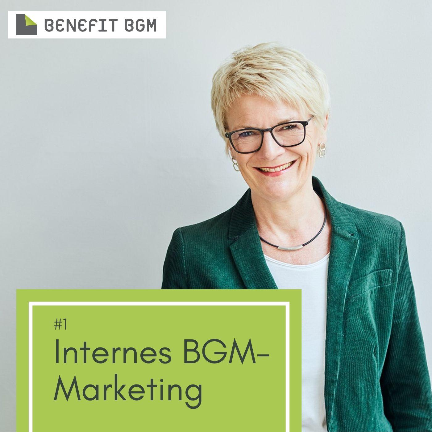 #1 Internes BGM-Marketing